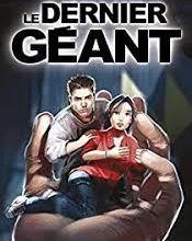 """Première de couverture du roman """"Le dernier géant"""" de Gilles Legardinier"""